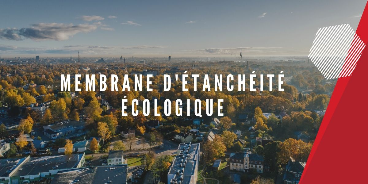 membrane etancheite ecologique