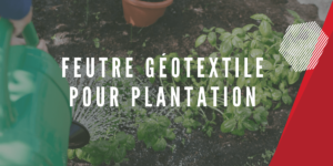 feutre géotextile pour plantation